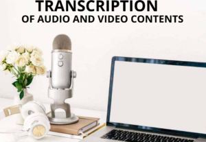 3916I will do fast, edited and quality transcription of audio and video contents.