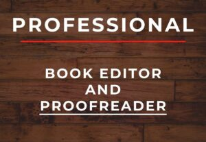 4258I will proofread and edit your book in a professional way