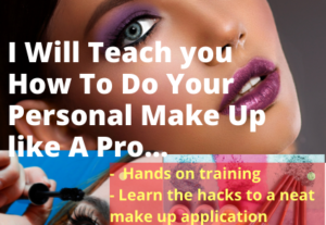 4391I will teach you how to do your personal Make Up and Stand out at any Occasion